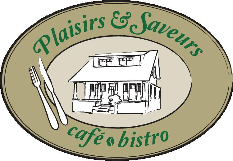 Plaisirs et Saveurs Café Bistro