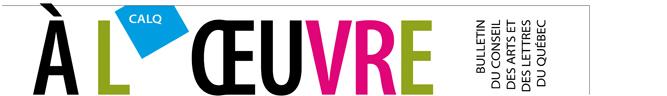 Logo Bulletin À L'Oeuvre du CALQ