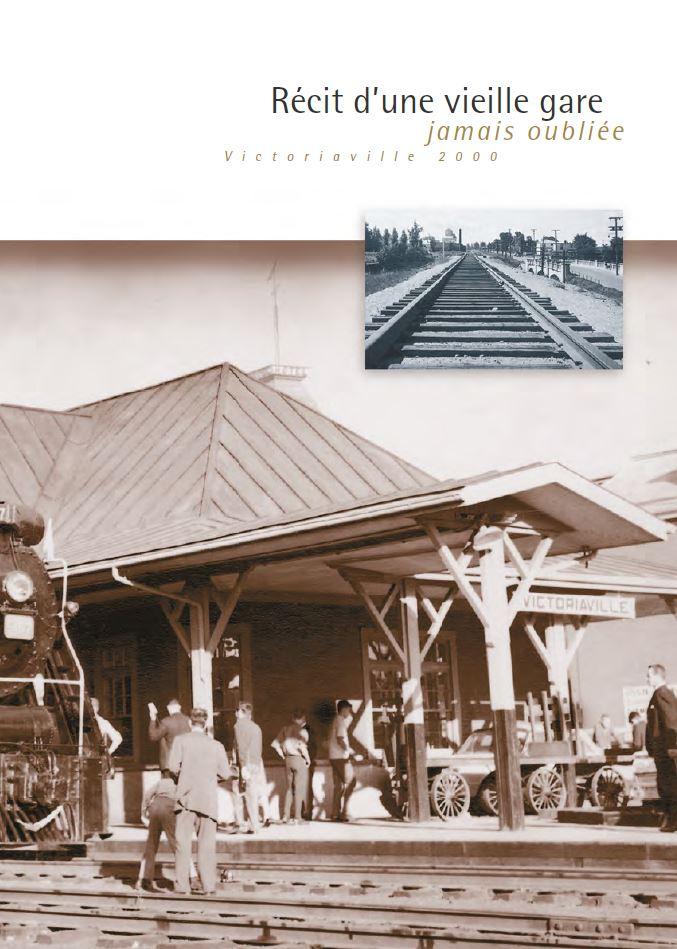 Couverture du livre Récit d'une vieille gare jamais oubliée