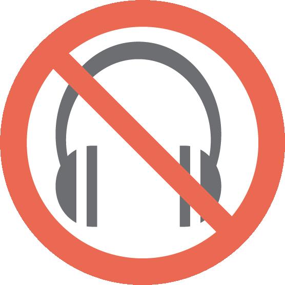 Interdiction: Porter un casque d'écoute (écouteurs)